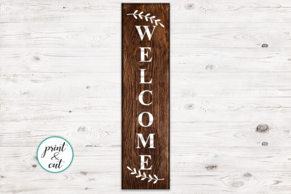 Download Free Vertical And Horizontal Welcome Sign Graphic By Cornelia for Cricut Explore, Silhouette and other cutting machines.