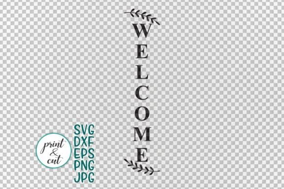 Vertical and Horizontal Welcome Sign Graphic Crafts By Cornelia - Image 5