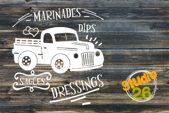 Download Free Vintage Truck Marinades Dips Sauces Dressings Graphic By for Cricut Explore, Silhouette and other cutting machines.