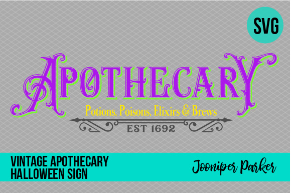 Download Free Vintage Witch Halloween Apothecary Sign Graphic By Jooniper for Cricut Explore, Silhouette and other cutting machines.