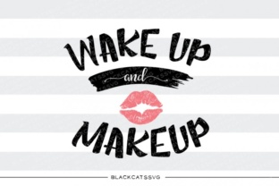 Download Free Wake Up And Makeup Graphic By Blackcatsmedia Creative Fabrica for Cricut Explore, Silhouette and other cutting machines.