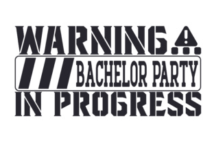 Warning... Bachelor Party in Progress Craft Design By Creative Fabrica Crafts