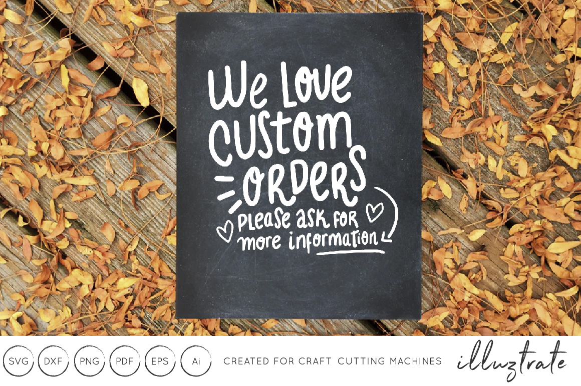 Download Free We Love Custom Orders Craft Show Sign Hand Lettering Graphic SVG Cut Files