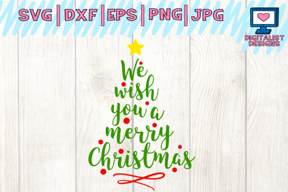 Download Free We Wish You A Merry Christmas Svg Tree Svg Winter Svg Graphic for Cricut Explore, Silhouette and other cutting machines.