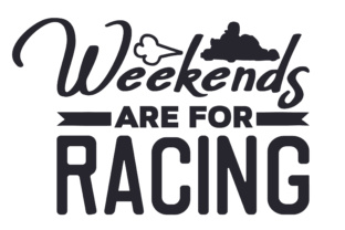 Weekends Are for Racing Craft Design By Creative Fabrica Crafts
