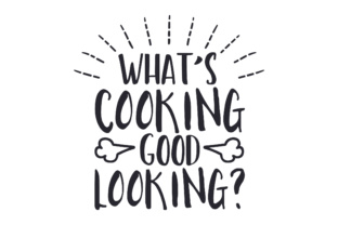 What's Cooking Good Looking? Craft Design By Creative Fabrica Crafts