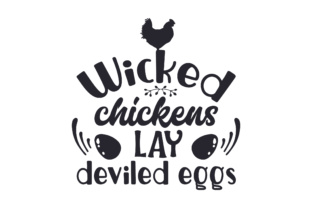 Wicked Chickens Lay Deviled Eggs Kitchen Craft Cut File By Creative Fabrica Crafts