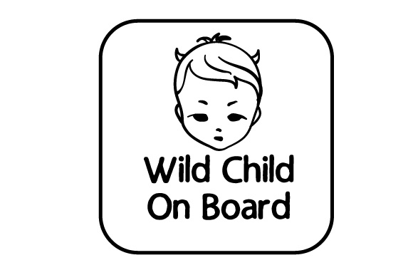 Wild Child on Board Family Car Craft Cut File By Creative Fabrica Crafts - Image 2