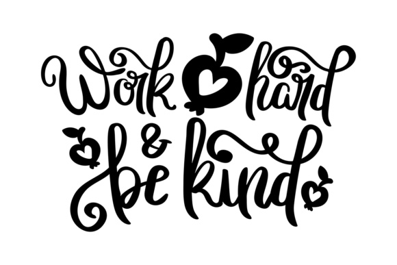 Work Hard & Be Kind Graphic Crafts By Illustrator Guru