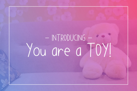 Print on Demand: You Are a TOY! Script & Handwritten Font By Chequered Ink