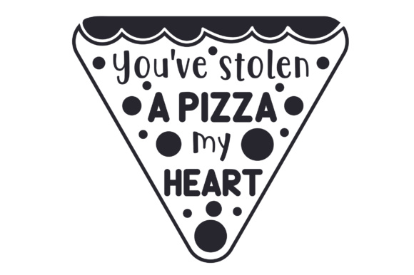 Download Free You Ve Stolen A Pizza My Heart Svg Cut File By Creative Fabrica for Cricut Explore, Silhouette and other cutting machines.