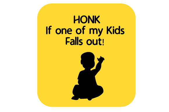 Download Free Honk If One Of My Kids Falls Out Svg Cut File By Creative for Cricut Explore, Silhouette and other cutting machines.