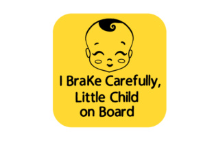 I Brake Carefully, Little Child on Board Craft Design By Creative Fabrica Crafts