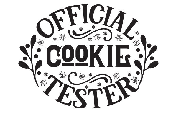 Official Cookie Tester Christmas Craft Cut File By Creative Fabrica Crafts - Image 2