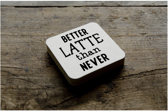 Download Free Better Latte Than Never Svg Cut File By Creative Fabrica Crafts for Cricut Explore, Silhouette and other cutting machines.