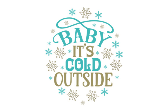 Baby, It's Cold Outside Craft Design By Creative Fabrica Crafts