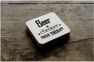 Beer is Cheaper Than Therapy Craft Design By Creative Fabrica Crafts
