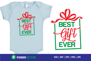 Download Free Best Gift Ever Svg For Cricut Silhouette Graphic By Powervector for Cricut Explore, Silhouette and other cutting machines.