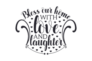 Bless Our Home with Love and Laughter Zuhause Plotterdatei von Creative Fabrica Crafts
