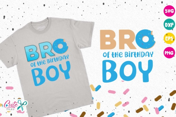 Brother Of The Birthday Boy Donut Birthday Svg Graphic By Cute