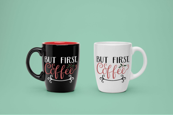 But First, Coffee SVG Graphic Crafts By Kristy Hatswell - Image 2