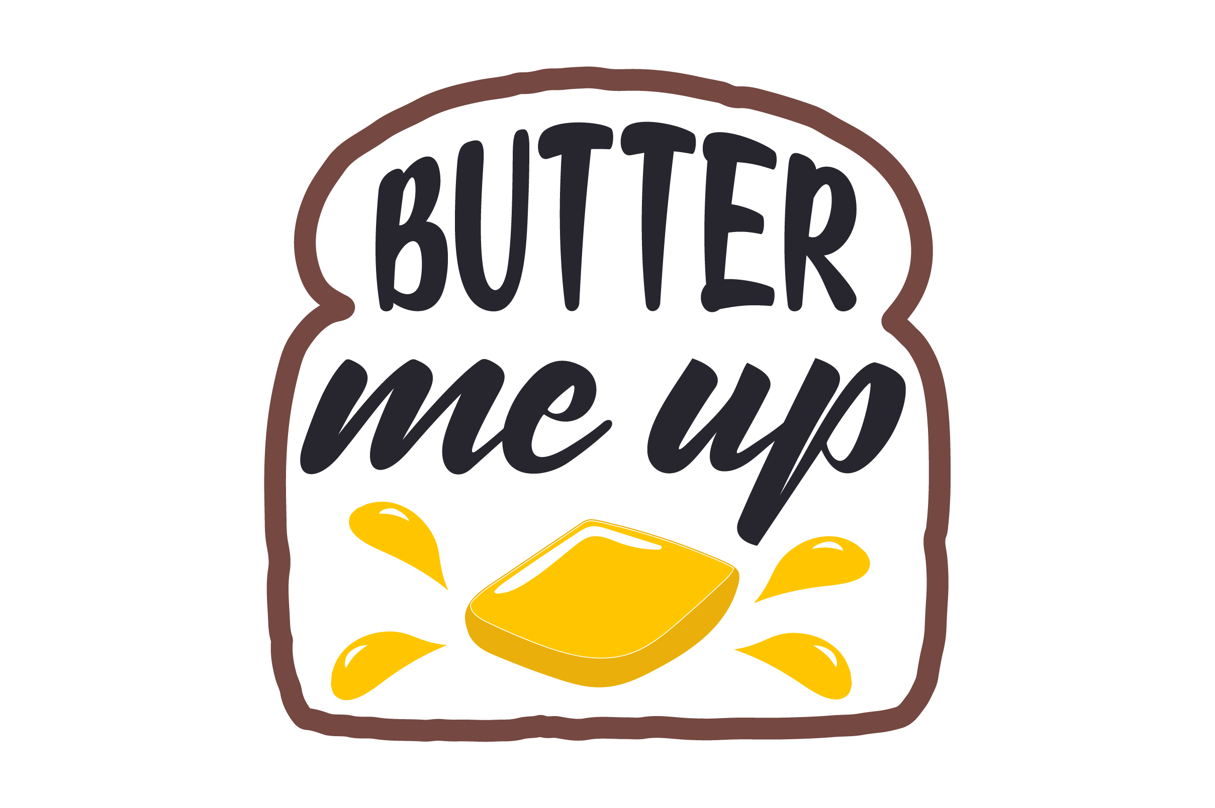 Download Free Butter Me Up Svg Cut File By Creative Fabrica Crafts Creative for Cricut Explore, Silhouette and other cutting machines.