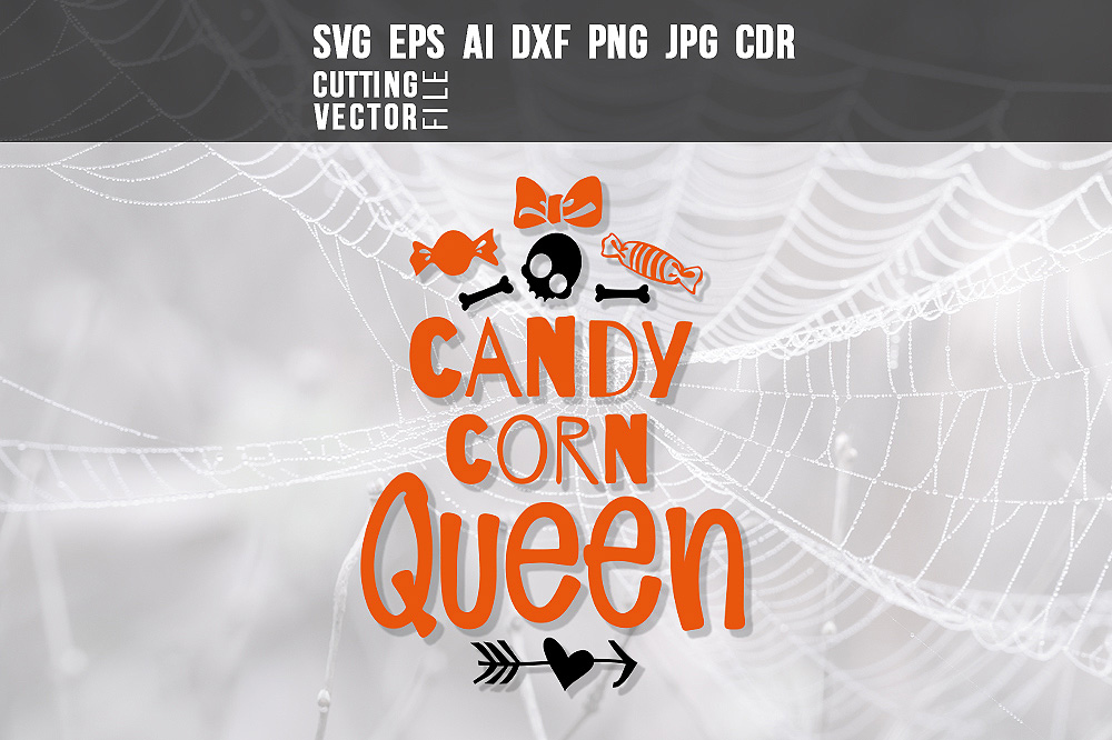Download Free Candy Corn Queen Graphic By Danieladoychinovashop Creative Fabrica for Cricut Explore, Silhouette and other cutting machines.