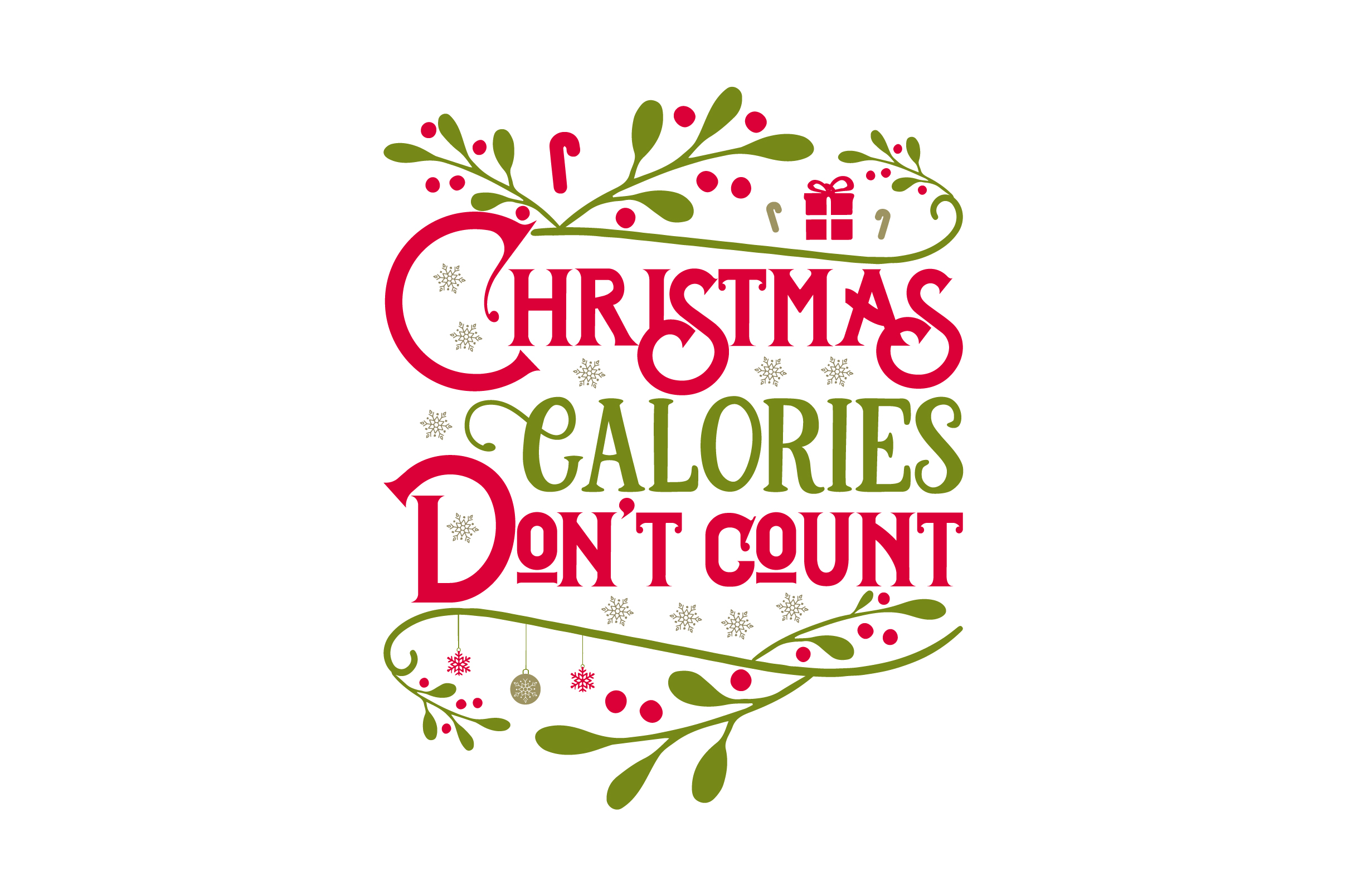 Download Free Christmas Calories Don T Count Svg Cut File By Creative Fabrica for Cricut Explore, Silhouette and other cutting machines.