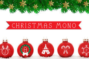 Christmas Mono Font By Cute files