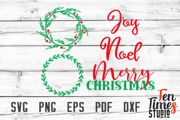 Print on Demand: Christmas Wreath Laurel with Words Noel Joy Merry Christmas SVG Cutting Files Graphic Crafts By Ten Times Studio