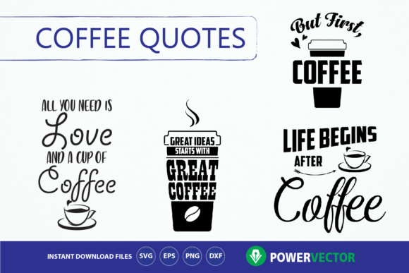 Download Free Coffee Quotes Bundle Graphic By Powervector Creative Fabrica for Cricut Explore, Silhouette and other cutting machines.