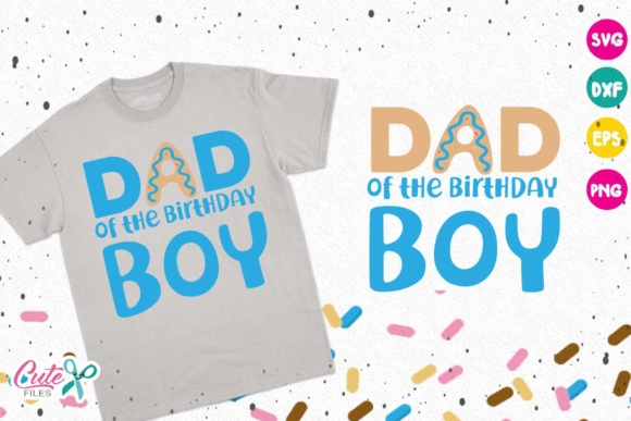 Download Free Dad Of The Birthday Boy Donut Birthday Svg Graphic By Cute for Cricut Explore, Silhouette and other cutting machines.