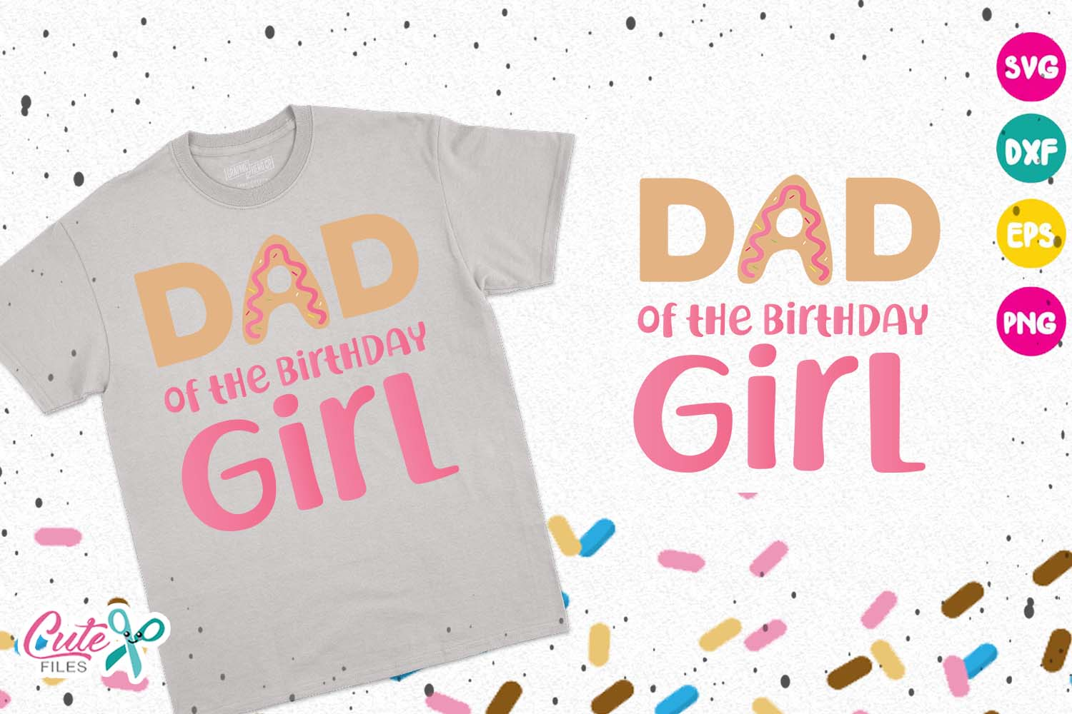 Download Free Dad Of The Birthday Girl Donut Birthday Grafico Por Cute Files Creative Fabrica for Cricut Explore, Silhouette and other cutting machines.