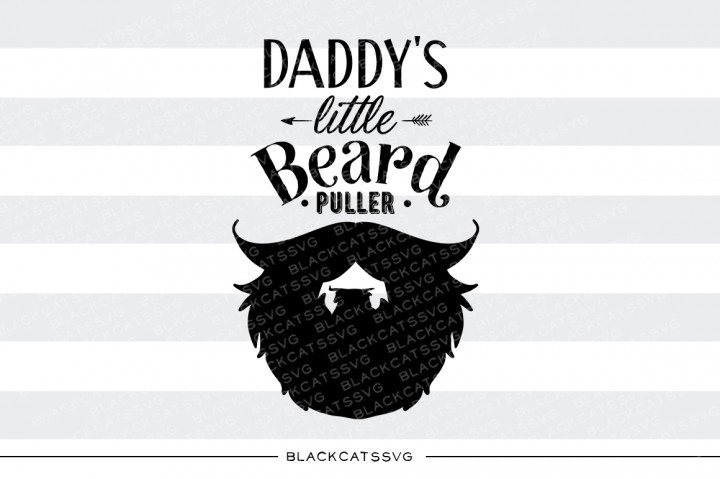 Download Free Daddy S Little Beard Puller Svg Graphic By Blackcatsmedia for Cricut Explore, Silhouette and other cutting machines.
