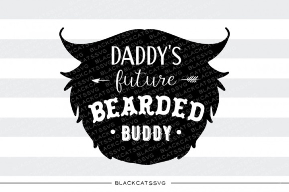Daddy's Future Bearded Buddy SVG Graphic Crafts By BlackCatsMedia