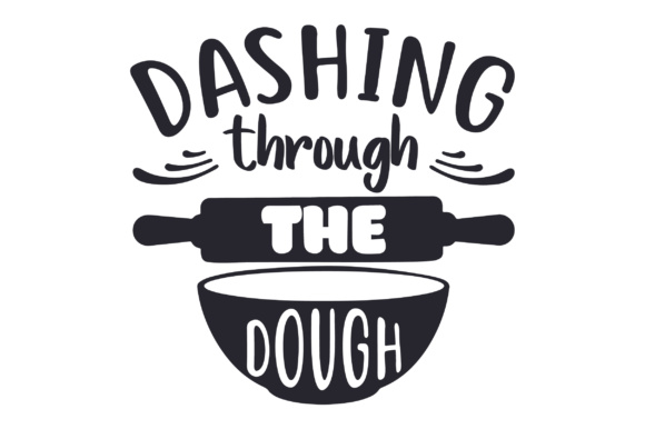 Dashing Through the Dough Kitchen Craft Cut File By Creative Fabrica Crafts
