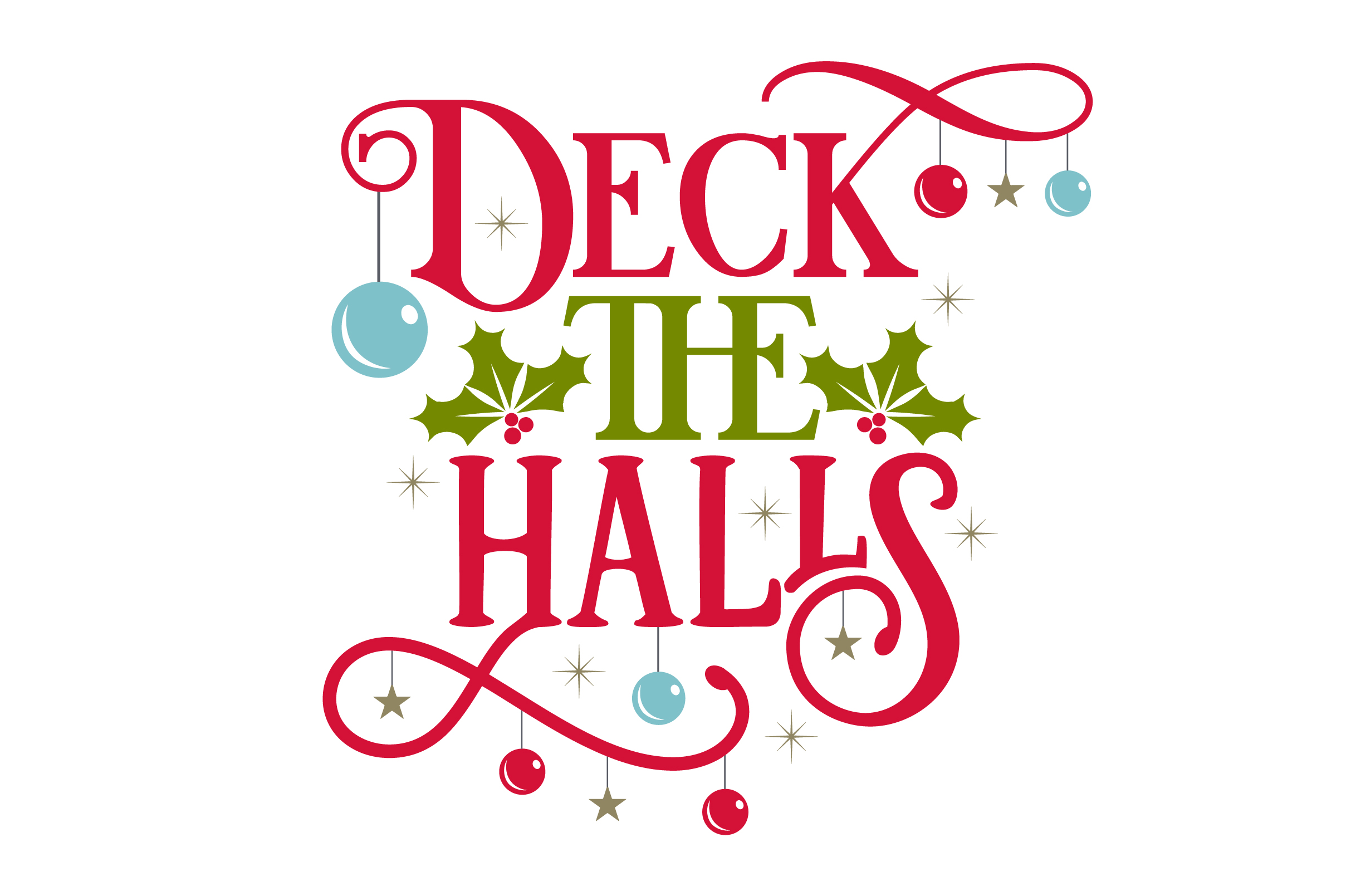 Download Free Deck The Halls Svg Cut File By Creative Fabrica Crafts for Cricut Explore, Silhouette and other cutting machines.