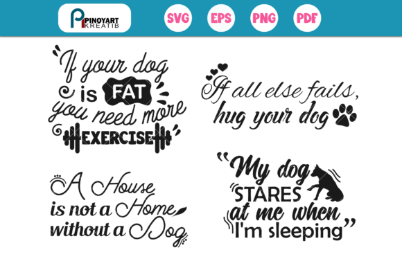Download Free Dog Quotes Mini Bundle Graphic By Pinoyartkreatib Creative Fabrica for Cricut Explore, Silhouette and other cutting machines.
