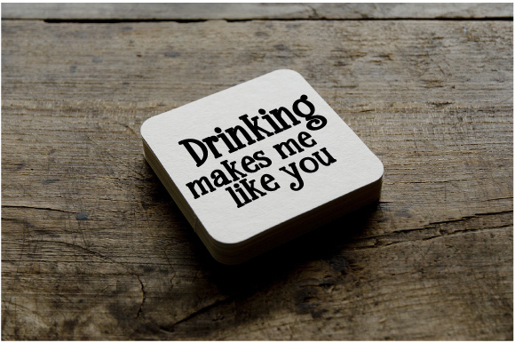 Drinking Makes Me Like You Craft Design By Creative Fabrica Crafts Image 1