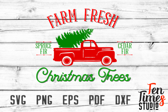 Download Free Farm Fresh Christmas Trees Truck Svg Cutting Files Graphic By for Cricut Explore, Silhouette and other cutting machines.