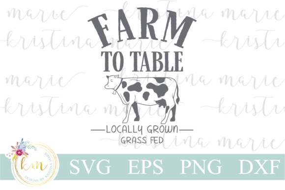 Download Free Farm To Table Cow Cut File Graphic By Kristina Marie Design for Cricut Explore, Silhouette and other cutting machines.