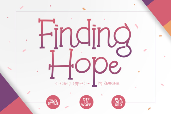 Print on Demand: Finding Hope Display Font By Khurasan