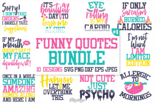 Funny Quotes SVG Bundle Graphic By thedesignhippo
