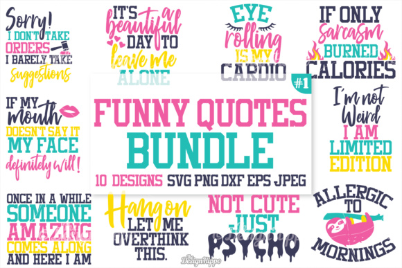 Funny Quotes Bundle Graphic Crafts By thedesignhippo