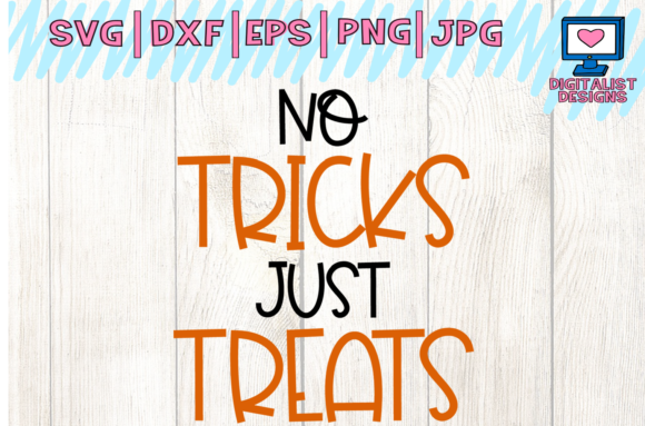 View No Tricks Just Treats – Svg File Cutting File Design