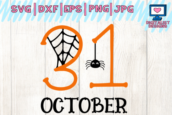 Download Free Halloween October 31st Svg Grafico Por Digitalistdesigns for Cricut Explore, Silhouette and other cutting machines.