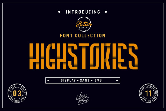 Print on Demand: Highstories Family Display Font By MLKWSN studio
