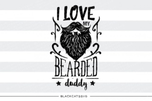Download Free I Love My Bearded Daddy Svg Graphic By Blackcatsmedia Creative for Cricut Explore, Silhouette and other cutting machines.