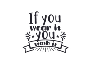 If You Wear It You Wash It Craft Design By Creative Fabrica Crafts