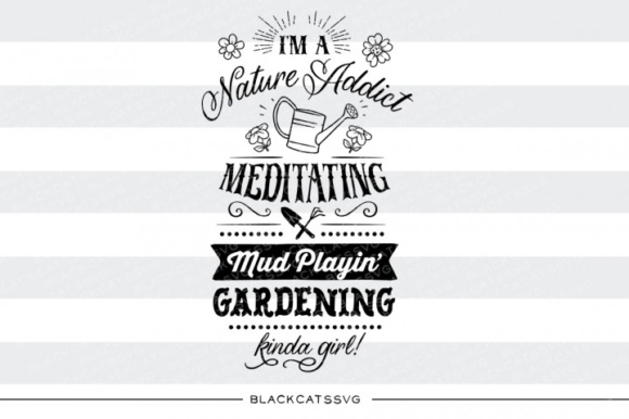 I'm a Gardening Kinda Girl SVG Graphic Crafts By BlackCatsMedia